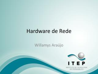Hardware de Rede