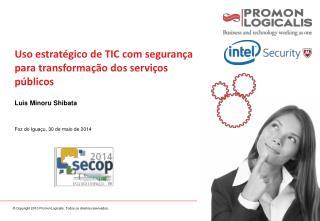 Uso estratégico de TIC com segurança para transformação dos serviços públicos