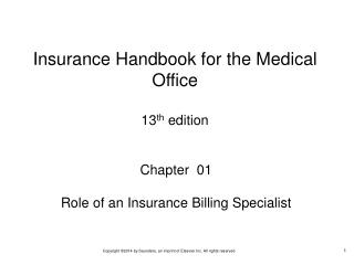 Chapter  01 Role of an Insurance Billing Specialist