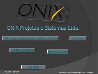 ONIX Projetos e Sistemas Ltda.