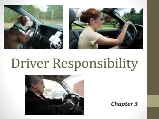 Driver Responsibility