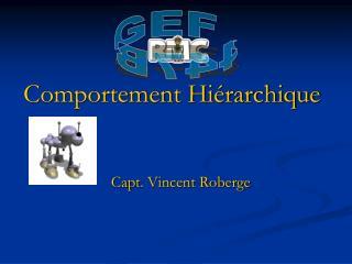 Comportement Hi�rarchique