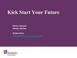 Kick Start Your Future