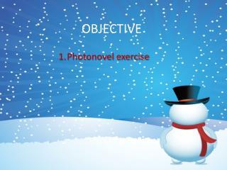 Photonovel exercise
