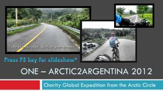 ONE – ARCTIC2ARGENTINA 2012