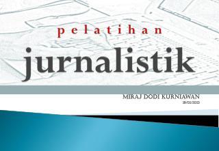 p  e  l  a  t  i  h  a  n jurnalistik