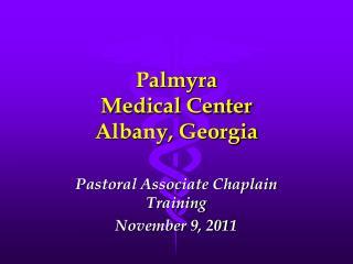 Palmyra  Medical Center Albany, Georgia