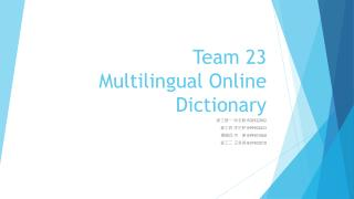 Team 23 Multilingual Online Dictionary