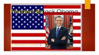President Ba rack Obama