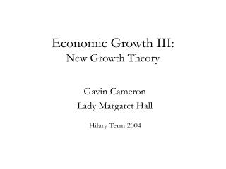 Economic Growth III: New Growth Theory