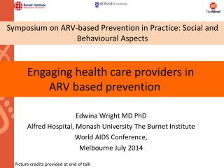 Engaging health care providers  in  ARV  based prevention