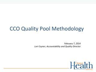 CCO Quality Pool Methodology