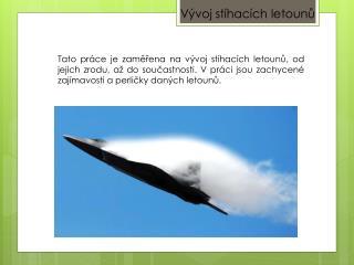 Vývoj stíhacích letounů