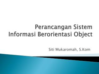 Perancangan Sistem Informasi Berorientasi Object