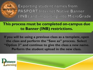 Exporting student names from PASPORT Internet Native Banner (INB) and importing into MicroGrade