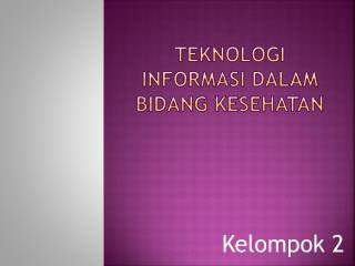 Teknologi informasi dalam bidang kesehatan