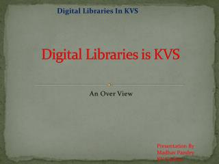 Digital Libraries is KVS