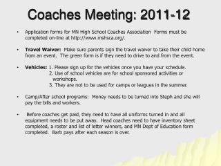 Coaches Meeting: 2011-12