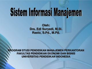 Oleh:  Drs . Edi Suryadi, M.Si. Rasto, S.Pd., M.Pd.