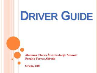 Driver Guide