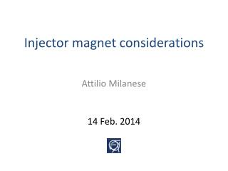 Injector magnet  considerations