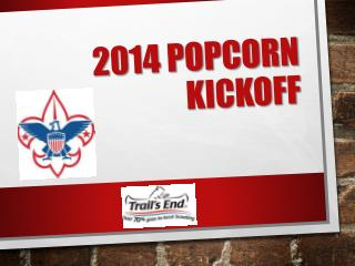 2014 popcorn kickoff