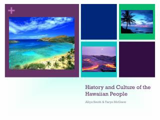 History and Culture of the Hawaiian People