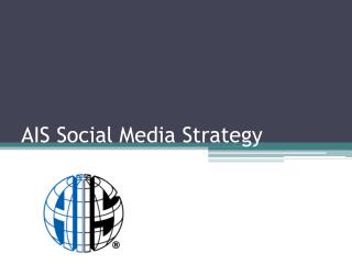 AIS Social Media Strategy