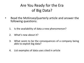 Are You Ready for the Era  of Big Data?