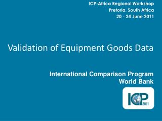Validation of Equipment Goods Data