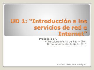 """UD 1: """"Introducción a los servicios de red e Internet"""""""