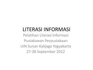 LITERASI INFORMASI