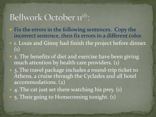 Bellwork October 11 th :