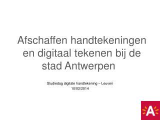 Studiedag digitale handtekening – Leuven 10/02/2014