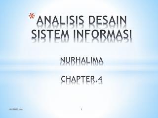 ANALISIS DESAIN SISTEM INFORMASI NURHALIMA CHAPTER.4