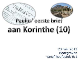 Paulus' eerste brief aan  Korinthe (10)