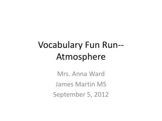 Vocabulary Fun Run--Atmosphere