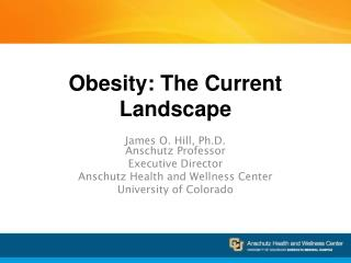 Obesity: The Current Landscape