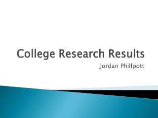 College Research Results