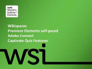 Wikispaces Premiere Elements self-paced Adobe Connect Captivate Quiz Features