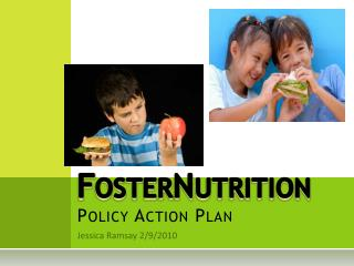 FosterNutrition Policy Action Plan