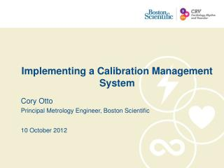 Implementing a Calibration Management System
