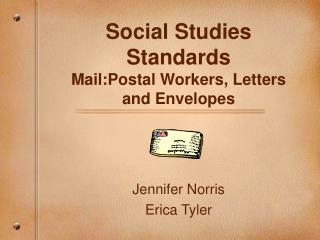 Social Studies Standards Mail:Postal Workers, Letters and Envelopes