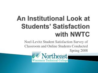 An Institutional Look at Students' Satisfaction with NWTC
