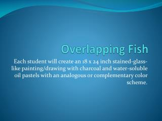 Overlapping Fish