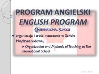 PROGRAM  ANGIELSKI ENGLISH  PROGRAM