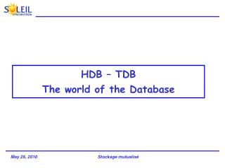 HDB – TDB The world of the Database