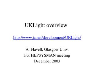UKLight overview