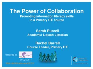 The Power of Collaboration Promoting information literacy skills  in a Primary ITE course