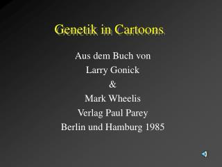 Genetik in Cartoons